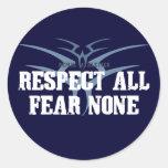 Respete todo el miedo ningunos pegatina