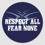 Respete todo el miedo ningunos pegatina redonda