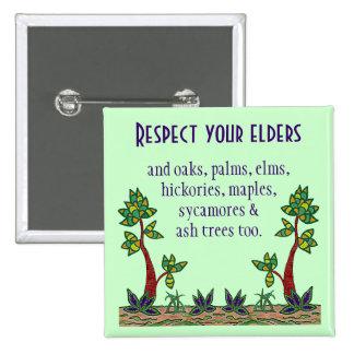 Respete todos los árboles. Botón de los amantes de Pin Cuadrado