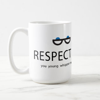 Respéteme usted los whippersnappers jovenes taza