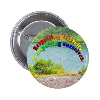 Respeto del botón de la diversidad pin redondo de 2 pulgadas