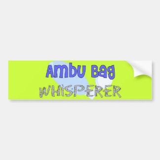 "Respiratory Therapist ""Ambu Bag Whisperer"" Car Bumper Sticker"