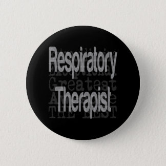 Respiratory Therapist Extraordinaire Pinback Button
