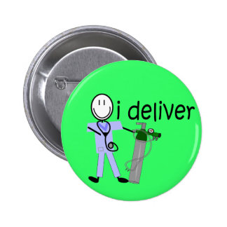 "Respiratory Therapist ""I Deliver""  (Oxygen) Button"