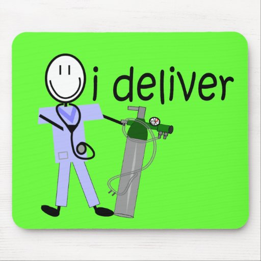 """Respiratory Therapist """"I Deliver""""  (Oxygen) Mouse Pad"""