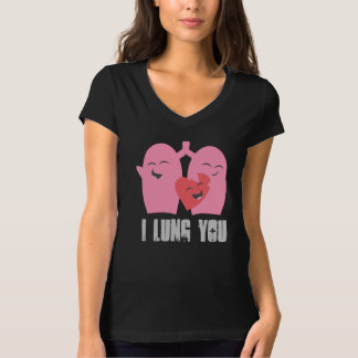Respiratory Therapist I Lung You! Shirt Lungs RT