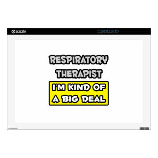 """Respiratory Therapist I m Kind of a Big Deal 17"""" Laptop Decal"""