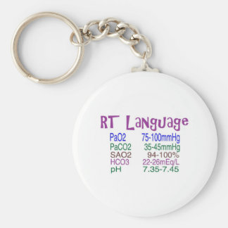 "Respiratory Therapist ""language"" Blood Gasses Basic Round Button Keychain"