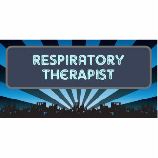 Respiratory Therapist Marquee Acrylic Cut Out