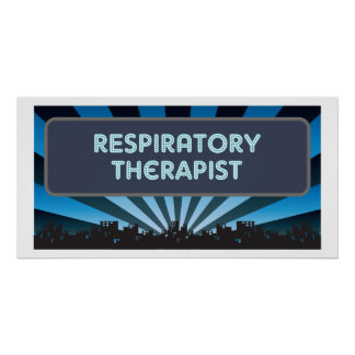 Respiratory Therapist Marquee Poster