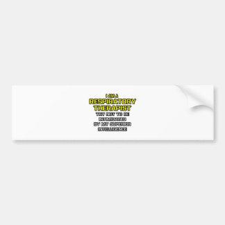 Respiratory Therapist...Superior Intelligence Car Bumper Sticker