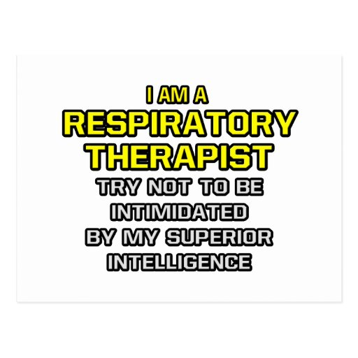 Respiratory Therapist...Superior Intelligence Post Cards