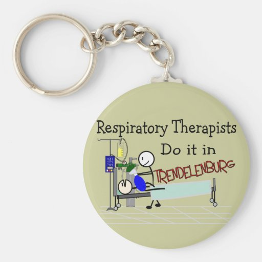 Respiratory Therapists do it in Trendelenburg Keychain