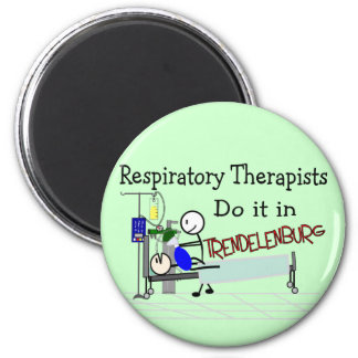 Respiratory Therapists do it in Trendelenburg Magnets