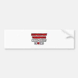 Respiratory Therapists Make Great Lovers Car Bumper Sticker