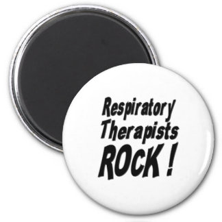 Respiratory Therapists Rock! Magnet