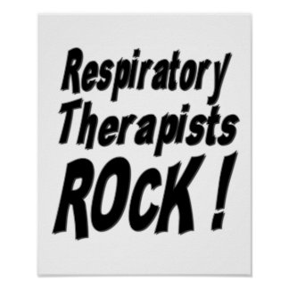 Respiratory Therapists Rock! Poster Print