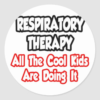 Respiratory Therapy...All The Cool Kids Classic Round Sticker