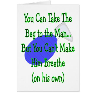"""Respiratory Therapy """"Bag To The Man"""" Shirts Card"""