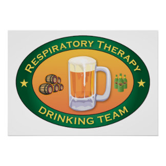 Respiratory Therapy Drinking Team Poster