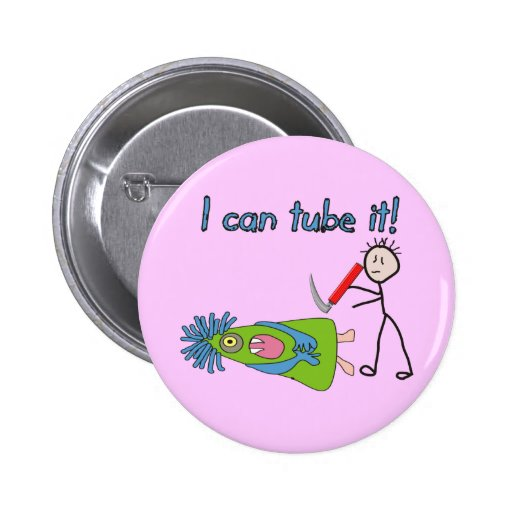 """Respiratory Therapy Gifts """"I Can Tube it!"""" Pins"""