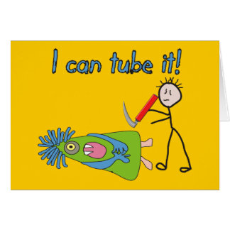 """Respiratory Therapy Gifts """"I Can Tube it!"""" Card"""