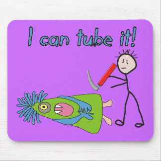 """Respiratory Therapy Gifts """"I Can Tube it!"""" Mouse Pad"""