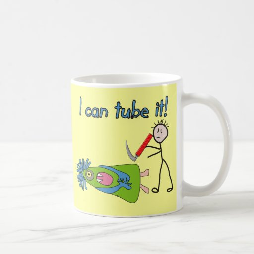 """Respiratory Therapy Gifts """"I Can Tube it!"""" Classic White Coffee Mug"""
