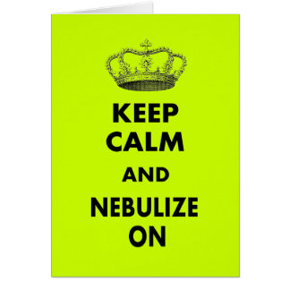 "Respiratory Therapy Gifts ""Keep Calm and..."" Card"