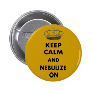 "Respiratory Therapy Gifts ""Keep Calm and..."" Pinback Button"