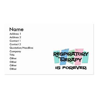 Respiratory Therapy Is Forever Business Card