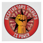 Respiratory Therapy Is Power Posters