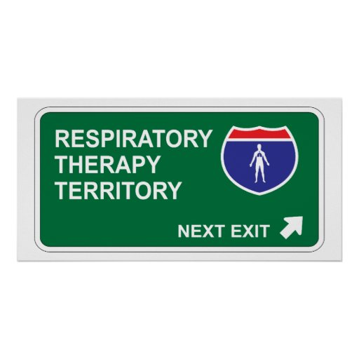 Respiratory Therapy Next Exit Poster