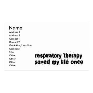 Respiratory Therapy Saved My Life Once Business Card