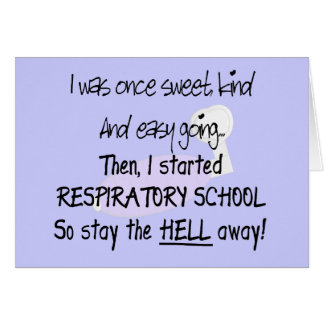 Respiratory Therapy Student Gifts--Hilarious Card
