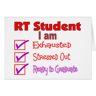 Respiratory Therapy Student--Stressed Out Greeting Card