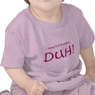 Respire en el Cuteness Camisetas