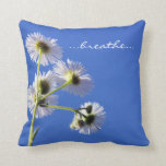 Respire la almohada de la inspiración cojín decorativo