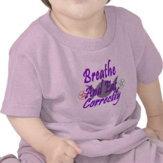 Respire y coma correctamente camisetas