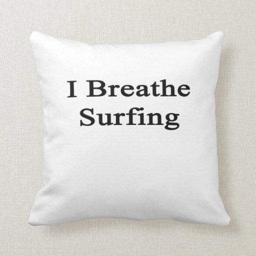 Respiro practicar surf almohadas