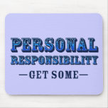 Responsabilidad personal - consiga alguno alfombrilla de ratones