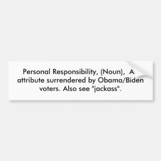 Responsabilidad personal, (sustantivo), una cualid pegatina para auto