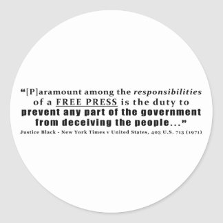 Responsibilities of a Free Press Quote Classic Round Sticker