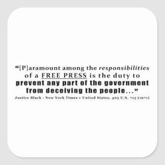 Responsibilities of a Free Press Quote Square Sticker