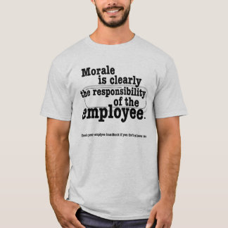 Responsibility for Morale T shirt