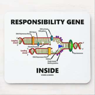 Responsibility Gene Inside DNA Genetics Humor Mouse Pad
