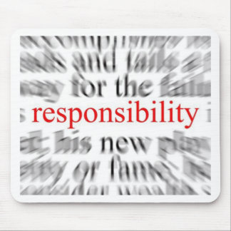 Responsibility Mouse Pad