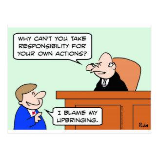 responsibility own actions blame upbringing judge postcard
