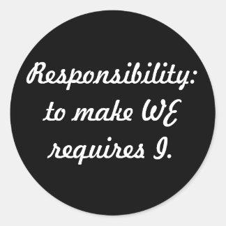 responsibility classic round sticker