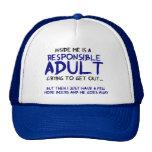 Responsible Adult Inside Me Hat